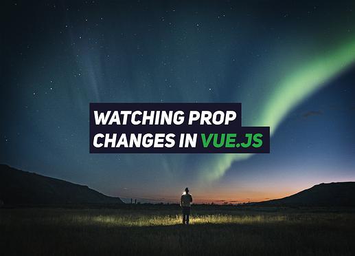 vue-js-watching-prop-changes (1)